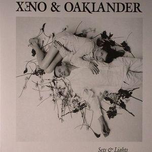 XENO & OAKLANDER - Sets & Lights