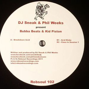 DJ SNEAK/PHIL WEEKS - Bubba Beats