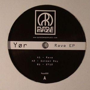 YOR - Rave EP