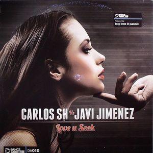 CARLOS SH vs JAVI JIMENEZ - Love U Seek