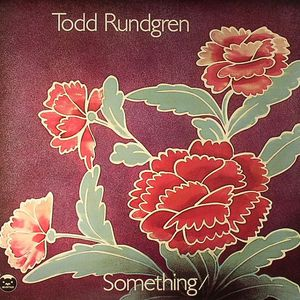 RUNDGREN, Todd - Something/Anything?