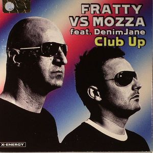 FRATTY vs MOZZA feat DENIM JANE - Club Up