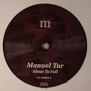TUR, Manuel - About To Fall