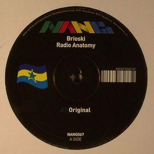 BRIOSKI - Radio Anatomy