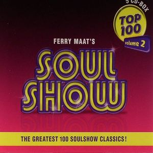 VARIOUS - Ferry Maat's Soul Show Top 100 Volume 2: The Greatest 100 Soulshow Classics!