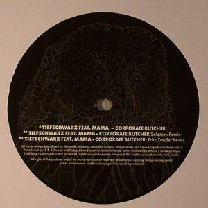 TIEFSCHWARZ feat MAMA - Corporate Butcher