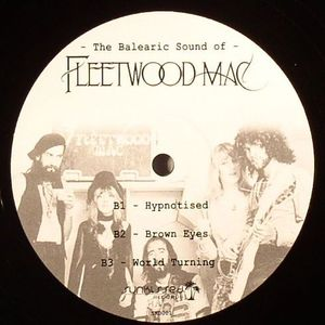 FLEETWOOD MAC - The Balearic Sound Of Fleetwood Mac
