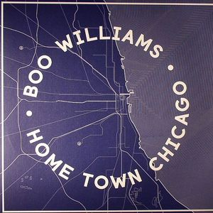 WILLIAMS, Boo - Home Town Chicago