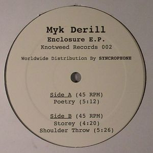 MYK DERILL - Enclosure EP