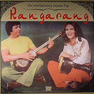 VARIOUS - Rangarang: Pre Revolutionary Iranian Pop