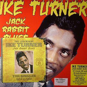 TURNER, Ike/VARIOUS - Jack Rabbit Blues: The Singles 1958-1960
