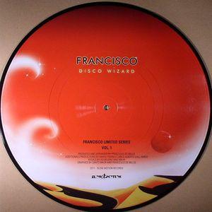 FRANCISCO - Disco Wizard (Limited Series Vol 1)