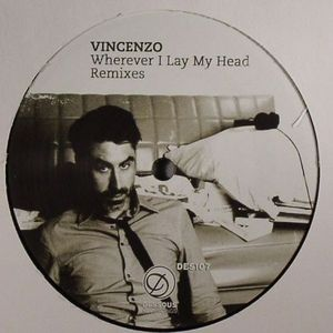 VINCENZO - Wherever I Lay My Head (remixes)