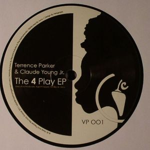 PARKER, Terrence/CLAUDE YOUNG JR - The 4 Play EP