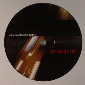 RAIDERS OF THE LOST ARP - On & On