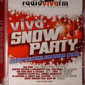 VARIOUS - Viva Snow Party Compilation Inverno 2012