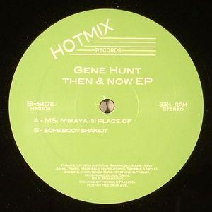 HUNT, Gene - Then & Now EP