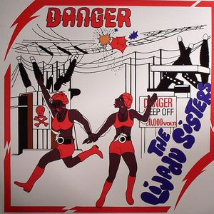 LIJADU SISTERS, The - Danger