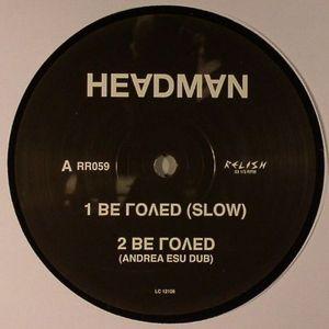 HEADMAN - Be Loved