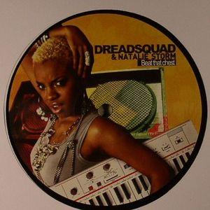 DREADSQUAD/NATALIE STORM - Beat That Chest