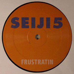 SEIJI - Frustratin
