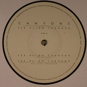 CANYONS - See Blind Through