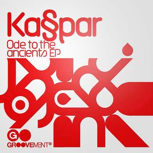 KASPAR - Ode To The Ancients EP