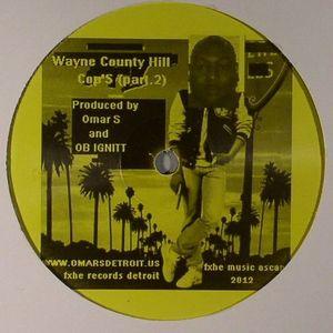 OMAR S/OB IGNITT - Wayne County Hills Cops Part 2