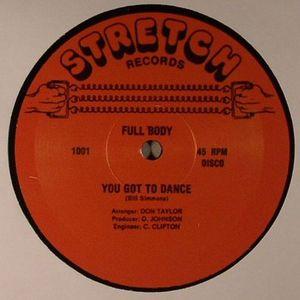 FULL BODY - You Got To Dance