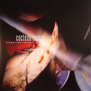COCTEAU TWINS - Stars & Topsoil: A Collection (1982-1990)