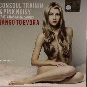 CONSOUL TRAININ/PINK NOISY feat ANASTASIA ZANNIS - Tango To Evora