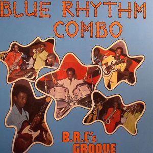 BLUE RHYTHM COMBO - BRC's Groove