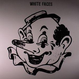 WHITE FACES - White Faces