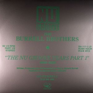 BURRELL BROTHERS, The/VARIOUS - The Nu Groove Years 1988-1992 Part 1