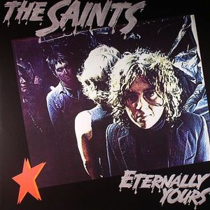 The Saints Eternally Yours Vinyl At Juno Records