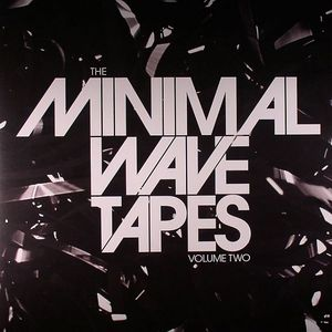 VARIOUS - Minimal Wave Tapes Volume Two