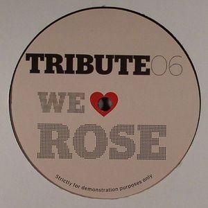 TRIBUTE - We Love Rose