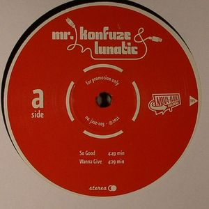 MR KONFUZE/LUNATIC - So Good EP