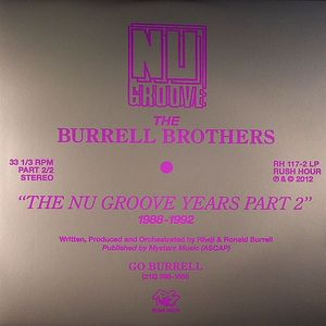 BURRELL BROTHERS, The - The Nu Grooves Year 1988-1992 Part 2