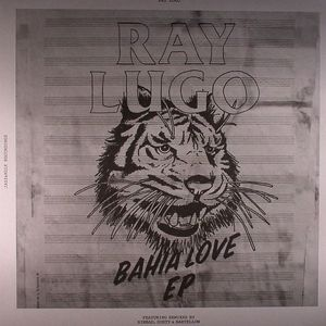 LUGO, Ray - Bahia Love EP