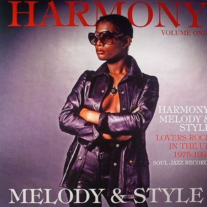 VARIOUS - Harmony Melody & Style: Lovers Rock & Rare Groove In The UK 1975-1992 Volume 1