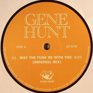 HUNT, Gene - May The Funk Be With You