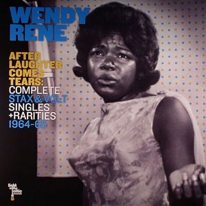 RENE, Wendy - After Laughter Comes Tears: Complete Stax & Volt Singles & Rarities 1964-65