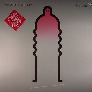 CHAP, The - We Are Nobody