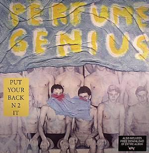 Perfume Genius Put Your Back N 2 It Vinyl At Juno Records