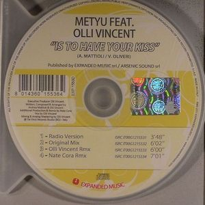 METYU feat OLLI VINCENT - Is To Have Your Kiss