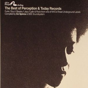 DJ SPINNA/BBE SOUNDSYSTEM/VARIOUS - The Best Of Perception & Today Records