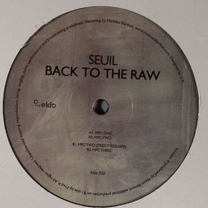 SEUIL - Back To The Raw