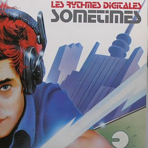 LES RYTHMES DIGITALES - Sometimes