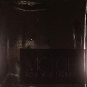 MOTOR - Man Made Machine